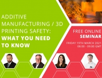 Additive Manufacturing  & 3D Printing Safety